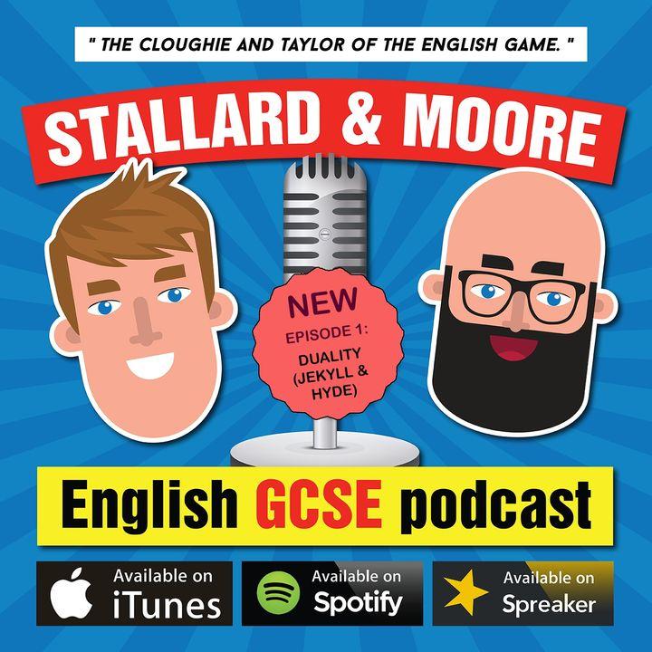 Stallard & Moore - English GCSE podcast