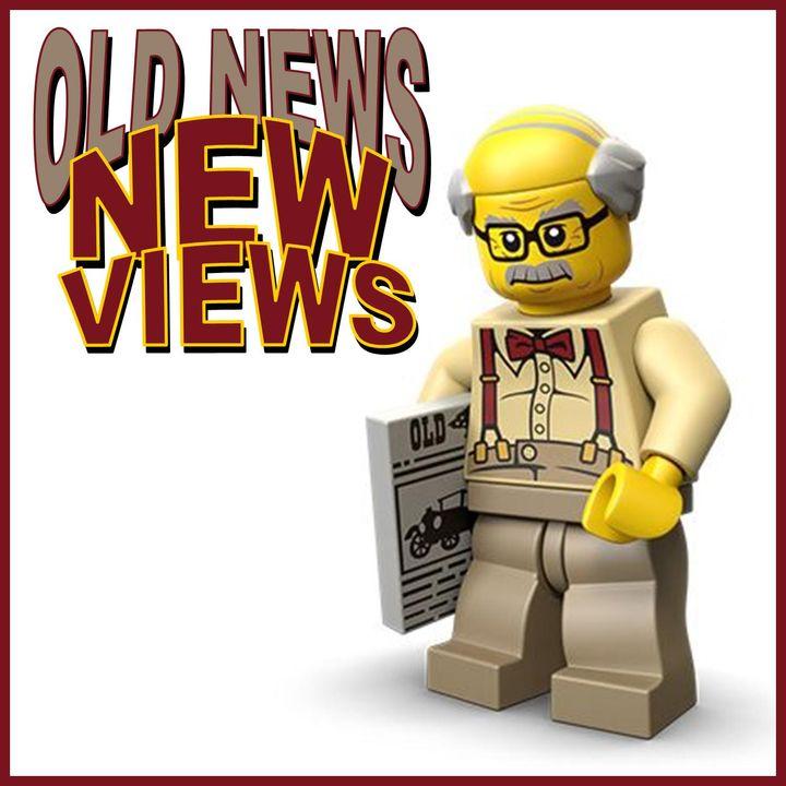 Old News... New Views...