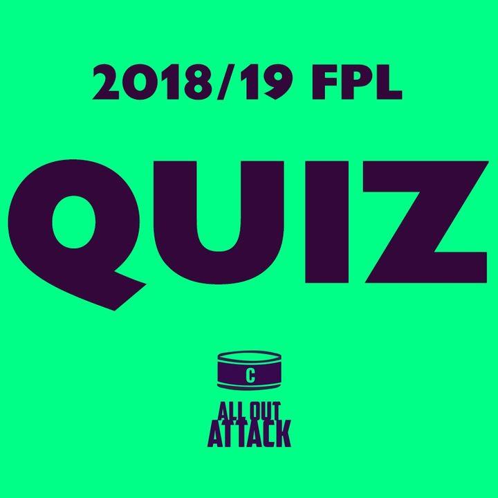 FPL Quiz Of The Season: Nathan & Joe Face-Off!