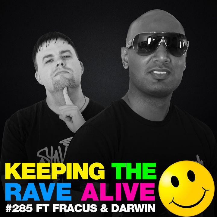 Episode 285: feat. Fracus & Darwin!