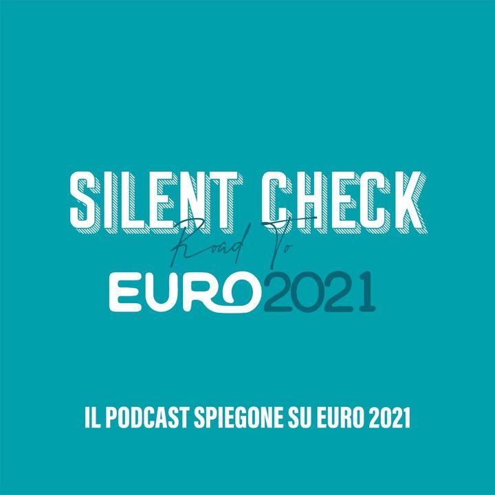#2 S2 - Le ultime quattro a Euro 2021, finalmente