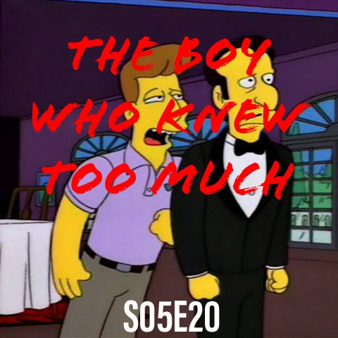 66) S05E20 (The Boy Who Knew Too Much)