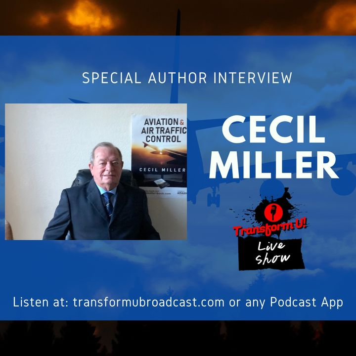 Episode 32: Special Author Interview with Cecil Miller