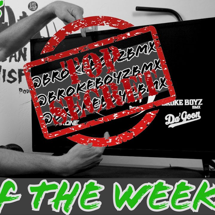 WWS Ep. #006 | Top Secret Brokeboyzbmx Stuff | Rider of the week