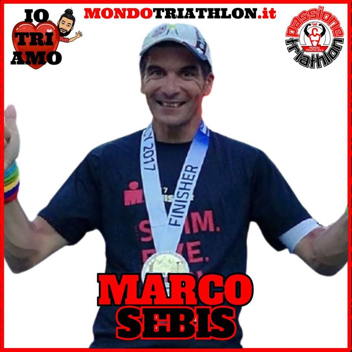 Passione Triathlon n° 119 🏊🚴🏃💗 Marco Sebis