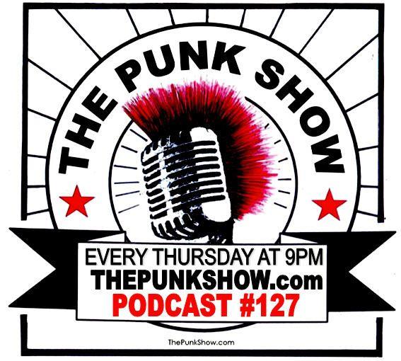 The Punk Show #127 - 08/26/2021