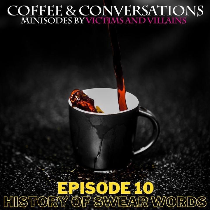 History of Swear Words (2021) | Minisode #10