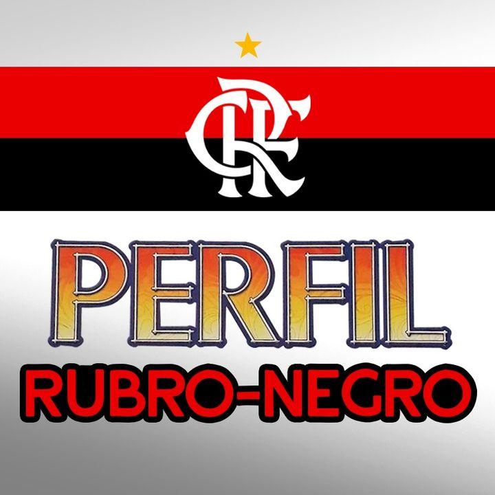 "EP#51 - PERFIL RUBRO-NEGRO - Teste seus conhecimentos ""rubronegristico""!"