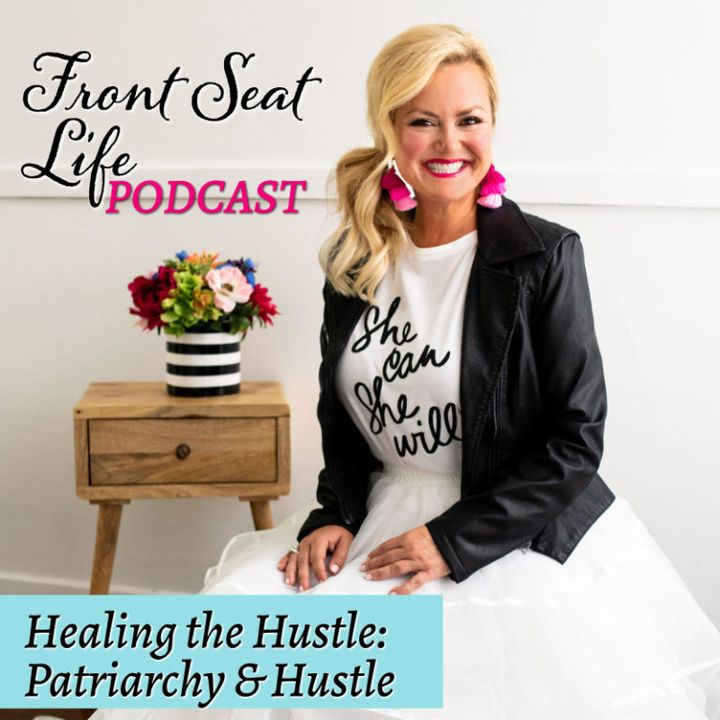 82: HTH – Patriarchy and Hustle
