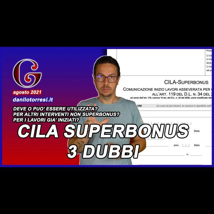 SUPERBONUS 110 ultime notizie - CILA quando e se presentarla per i lavori in corso
