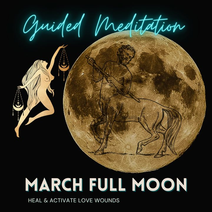 March Full Moon Guided Meditation