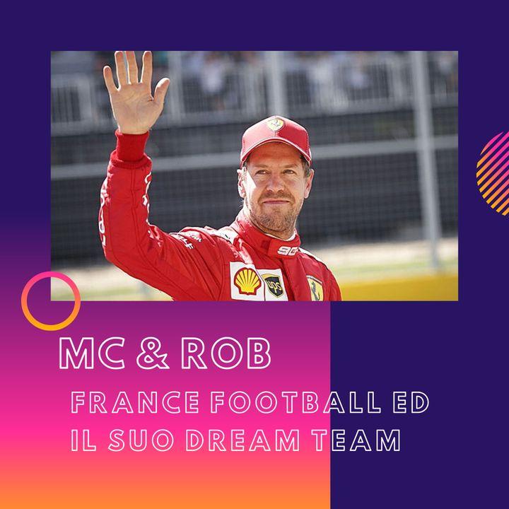 MC&ROB - France football ed il suo dream team