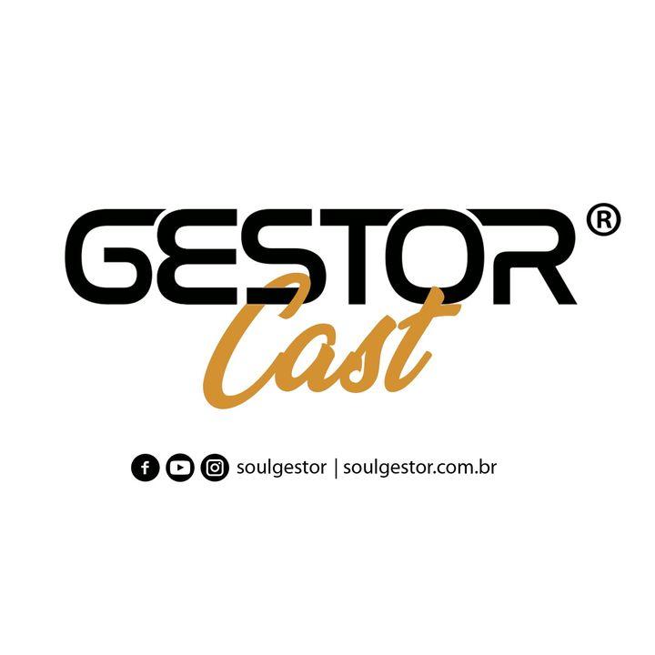 GestorCast - Dicas de Desenvolvimento Profissional - Soul Gestor Leandro Martins