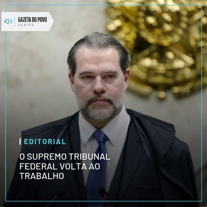 Editorial: O STF volta ao trabalho