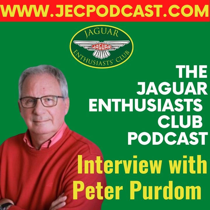 Episode 39: The E-type, Murray Walker and former JEC Chairman, Peter Purdom