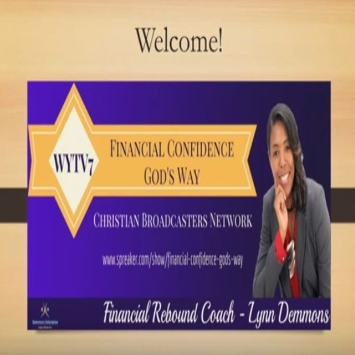 WYTV7 Financial Confidence God's Way #9 Christian Debt Reduction: Is There Such A Thing?
