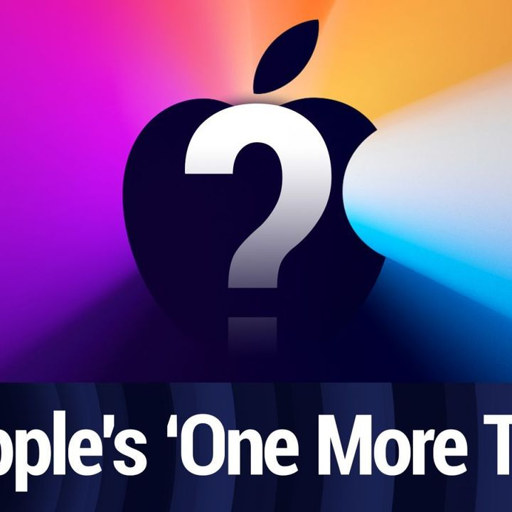 Apple Will Announce 'One More Thing' on 11/10   TWiT Bits