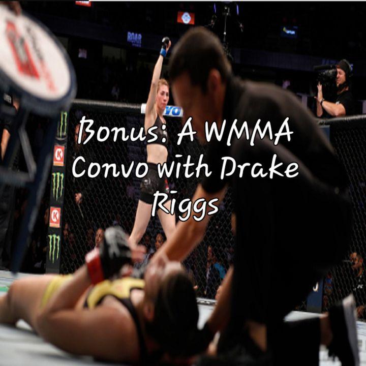 Bonus: A WMMA Convo with Drake Riggs
