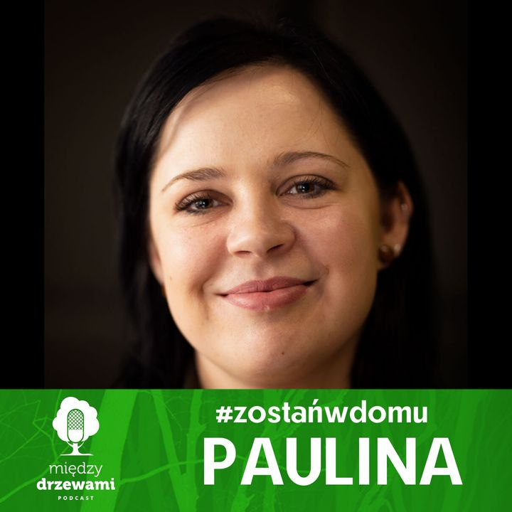 #ZostańWDomu: Paulina o żukach
