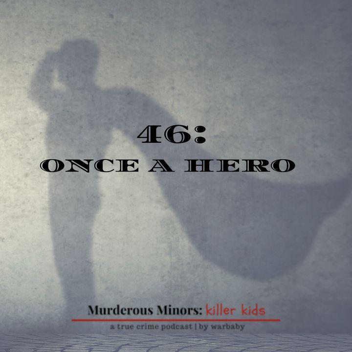 Once a Hero (Daniel Marsh)