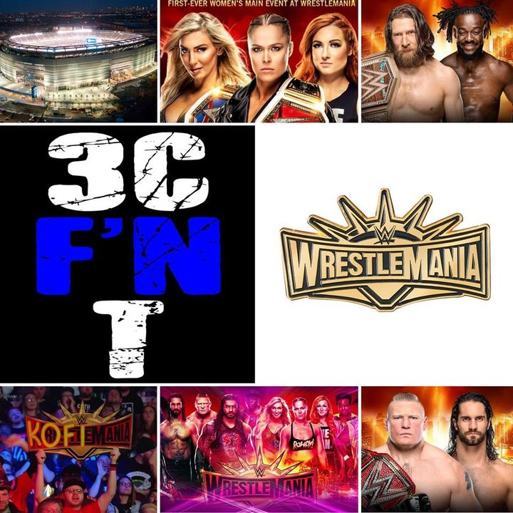 3CT - WrestleMania Preview Special