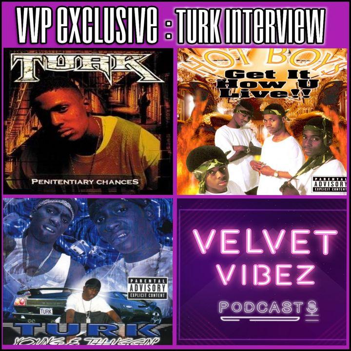 VVP Exclusive Turk Interview