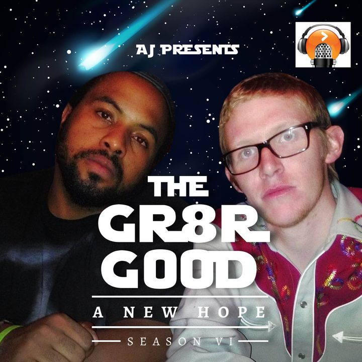 AJ Presents ... The GR8R GOOD