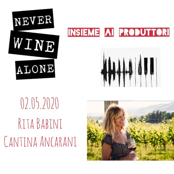 Insieme ai Produttori - Rita Babini - Cantine Ancarani_Faenza (RA)