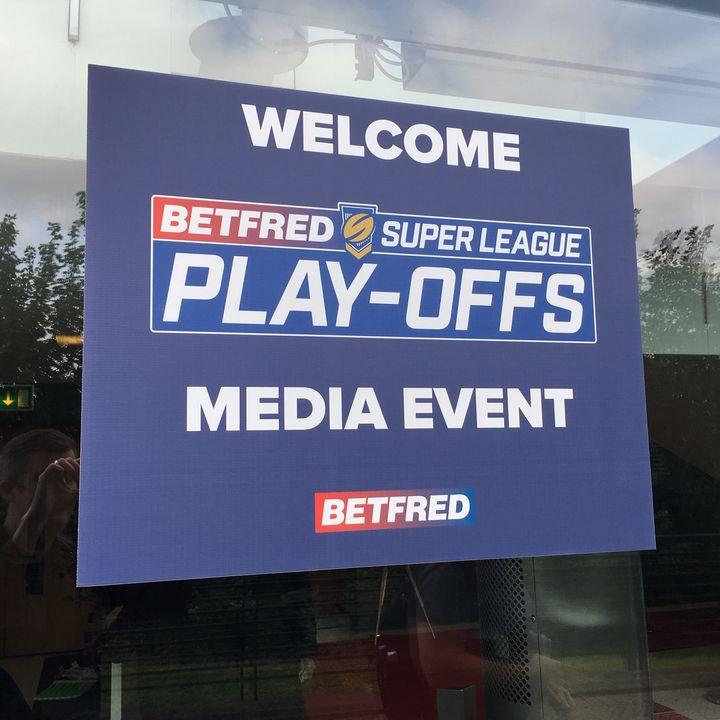 Episode 61: Super League semi-finals
