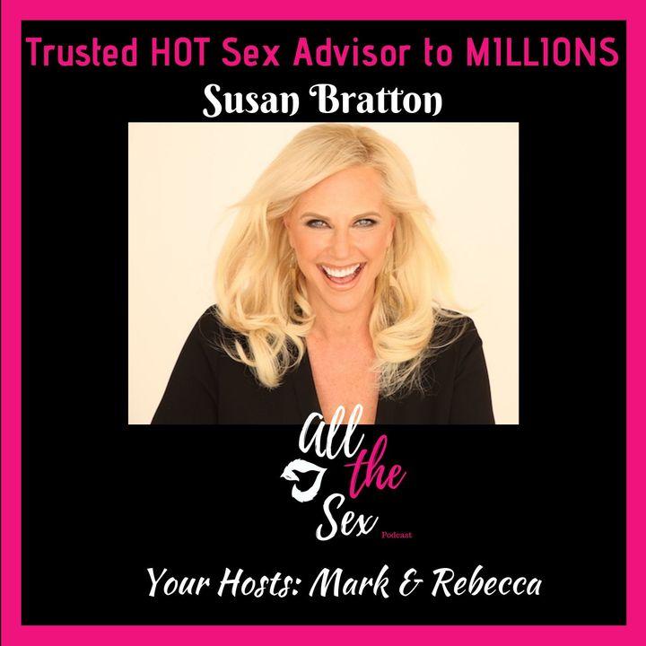Trusted HOT Sex Advisor to MILLIONS: Susan Bratton