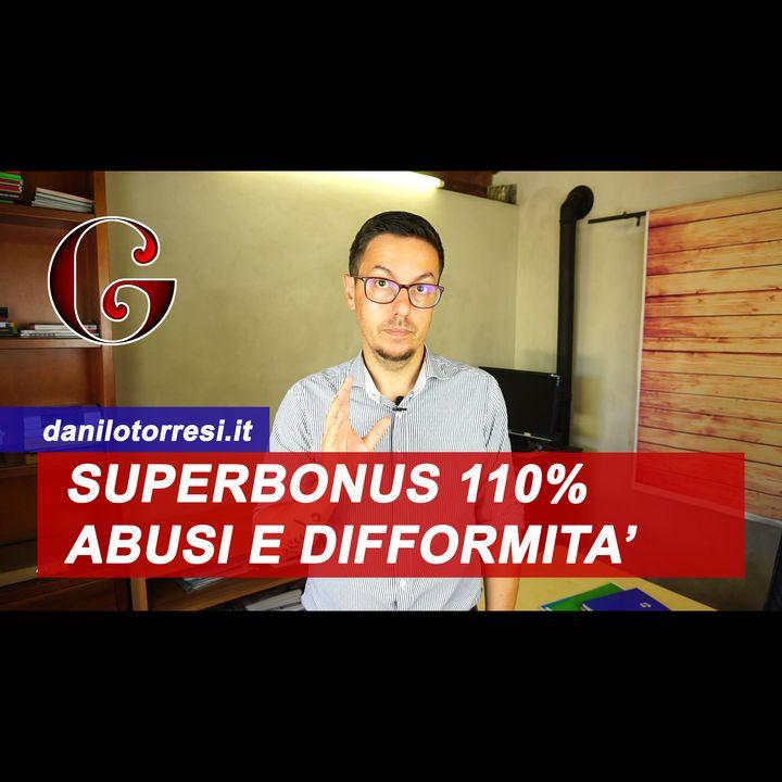 Immobile NON CONFORME o con ABUSI EDILIZI: cosa fare con il SUPERBONUS 110% se non è in regola