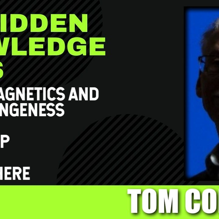 Electromagnetics and High Strangeness - US UFO Map - They are Here with Tom Conwell