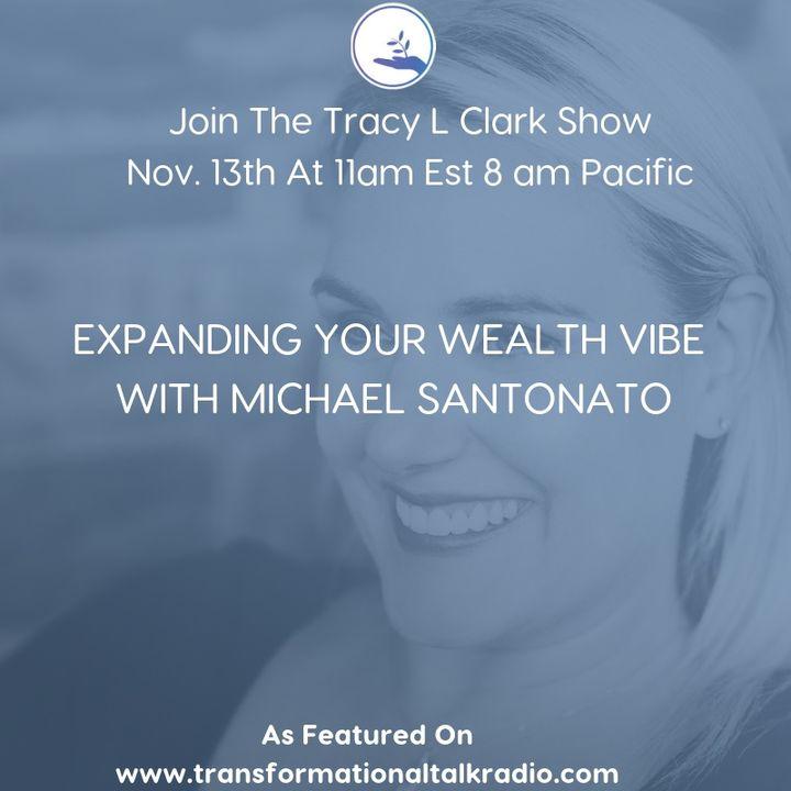 Embracing Your Money With Guest Michael Santonato