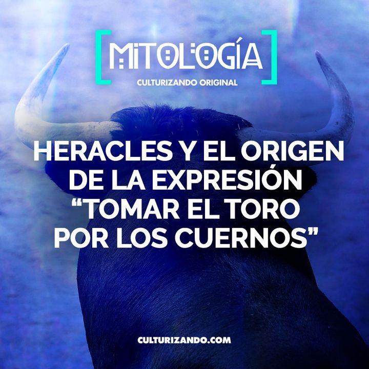 """Heracles y el origen de la expresión """"tomar el toro por los cuernos"""" • Mitología - Culturizando"""