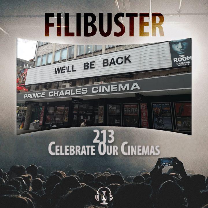 213 - Celebrate Our Cinemas