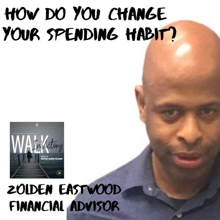 How To Change My Spending Habits?- ZOLDEN EASTWOOD
