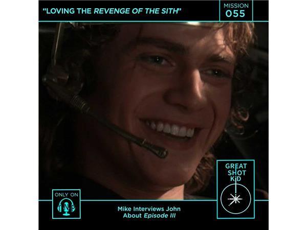 Loving the Revenge of the Sith
