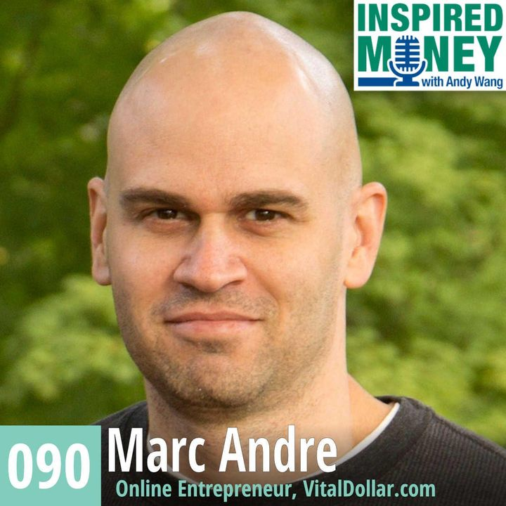 090: Marc Andre Has Built & Sold Blogs for $1 Million+ Dollars