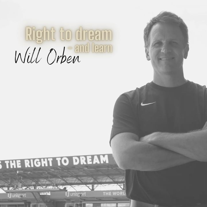 Right to dream (and learn) - Will Orben