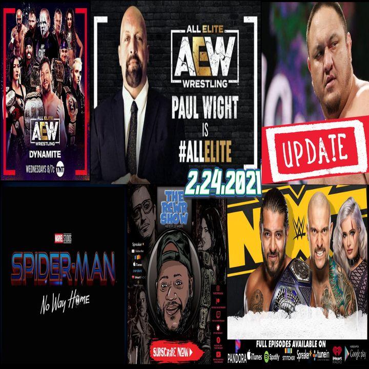 Well...It's The Big Show...In AEW, Samoa Joe Update, Kross Rocks! The RCWR Show 2-24-2021
