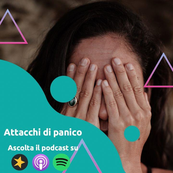 Ansia e Attacchi di Panico: Da cosa sono provocati e come ne usciamo