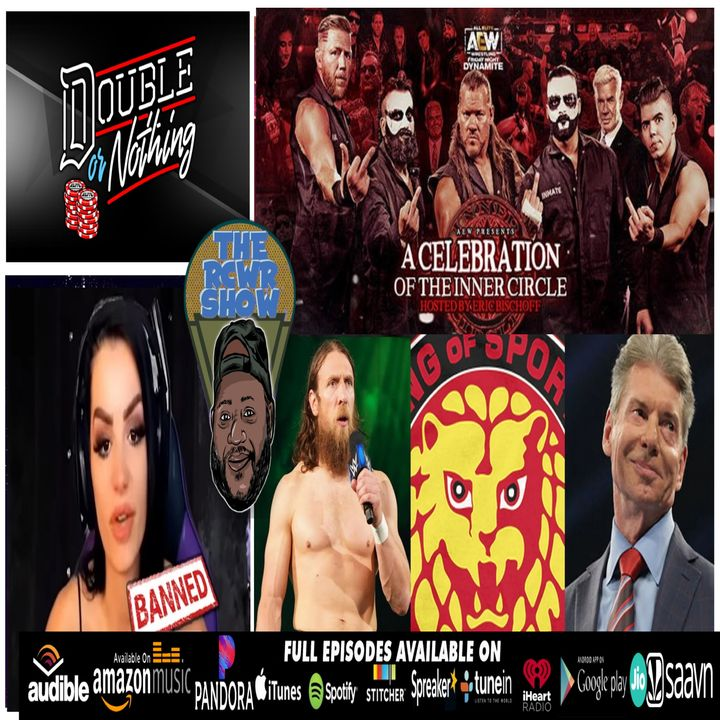 AEW Dynamite, Double or Nothing Pick'Ems   The RCWR Show 5/28/21