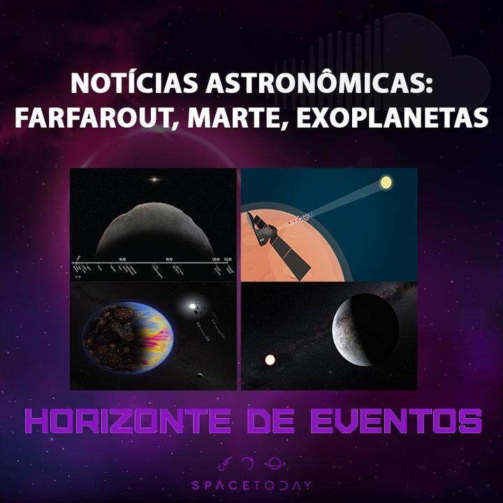 Horizonte de Eventos - Episódio 23 - Notícias - Farfarout, Marte, Exoplanetas