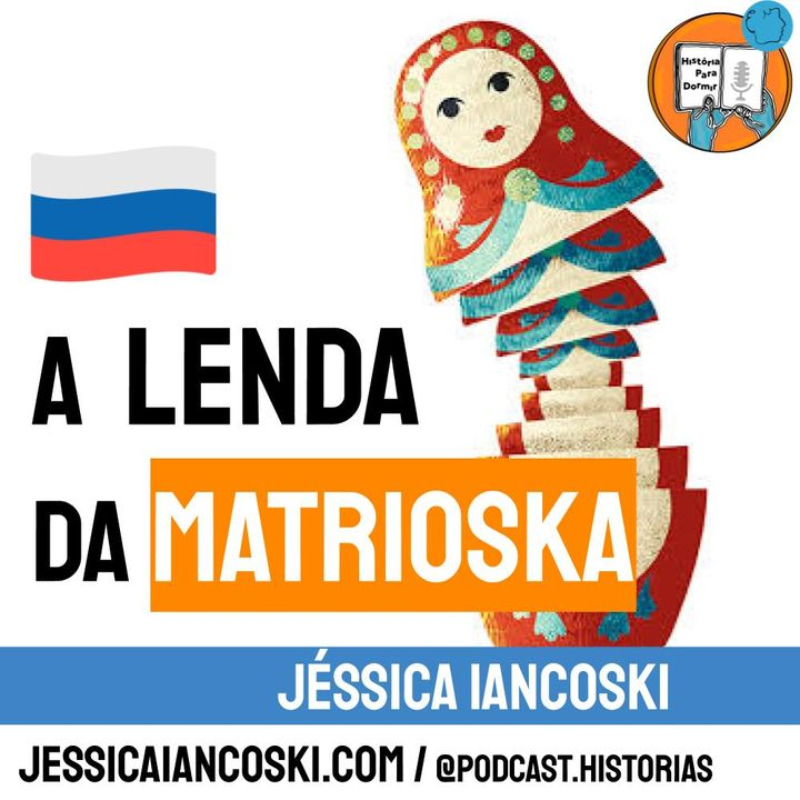 [T3 #1] A Lenda da Matrioska - História da Rússia