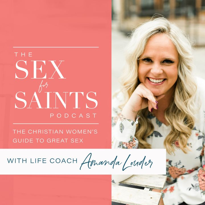 Sex and Menopause: A Cross-over Episode From The Sex for Saints Podcast