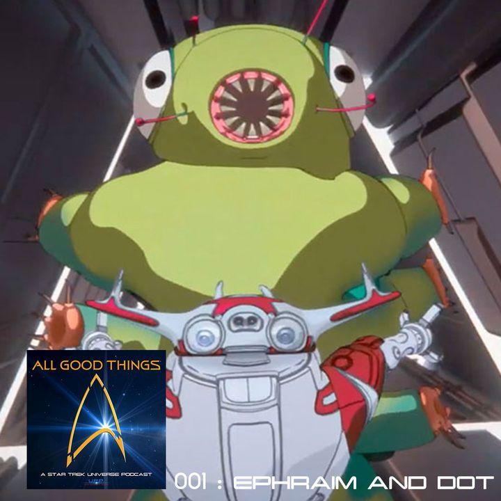 AGT: 001: Ephraim and Dot