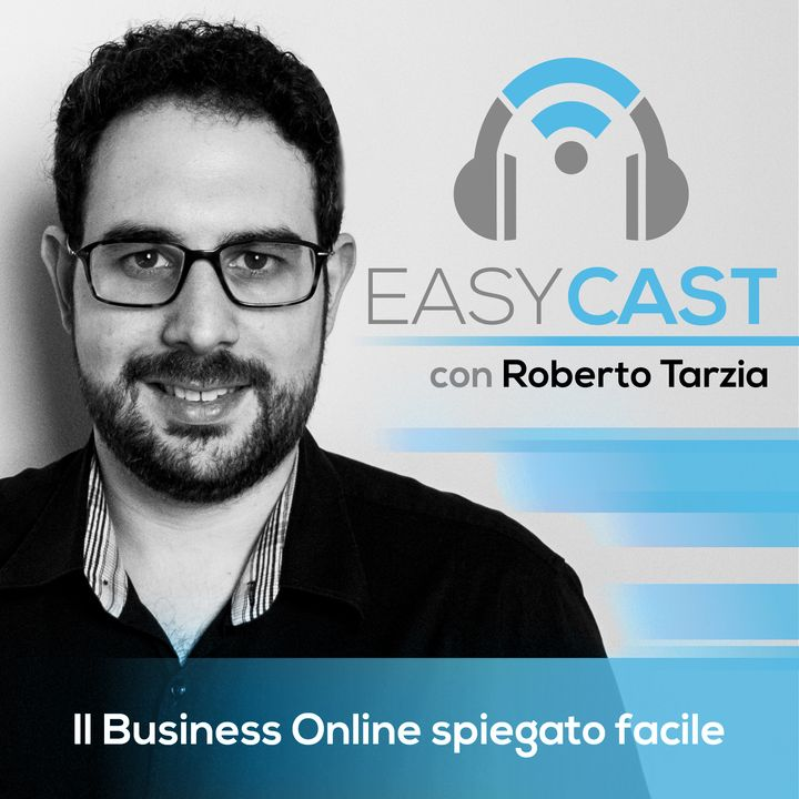 EasyCast #004 - Il valore di quello che proponi: non convincere le persone ad acquistare