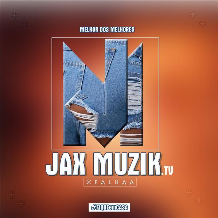 Dj Nelasta - Quer Fazer Dinheiro Com os Vizinhos (feat. Os Tik Tok)- [Jax Muzik Xpalhaaa]