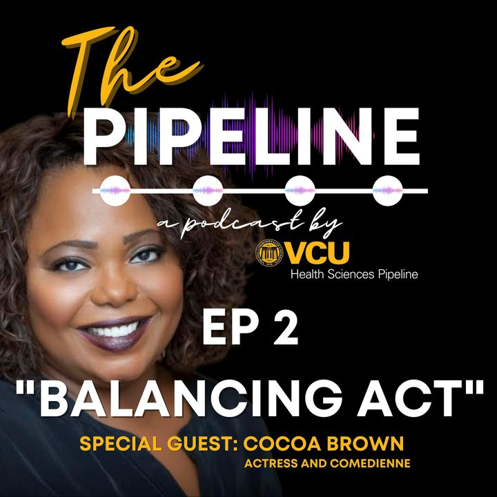 EP 2 : Balancing Act with Guest: Cocoa Brown
