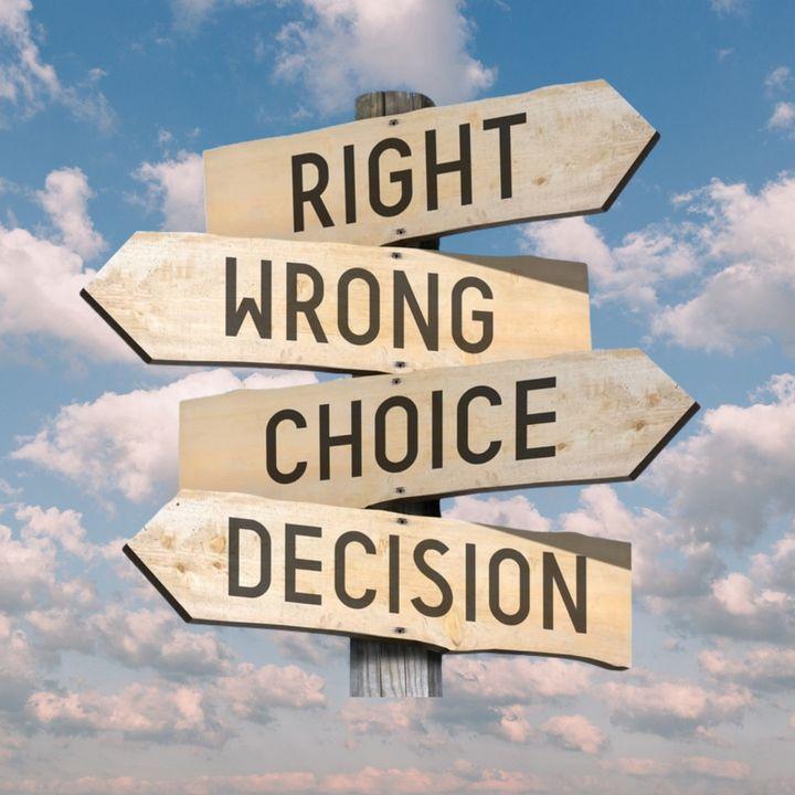 Episode 77- Decisions, Decisions